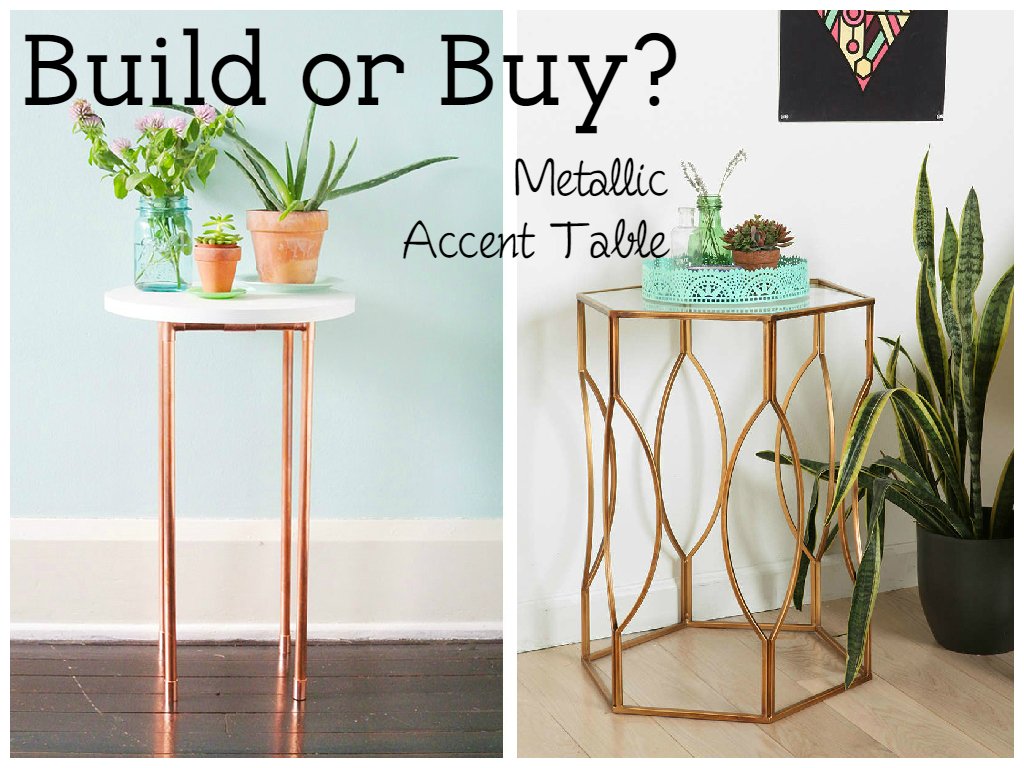 build metallic accent table white dog vintage buildor diy you got little spirit decorating budget just plain some all three apply odds are don unique coffee tables and end rose