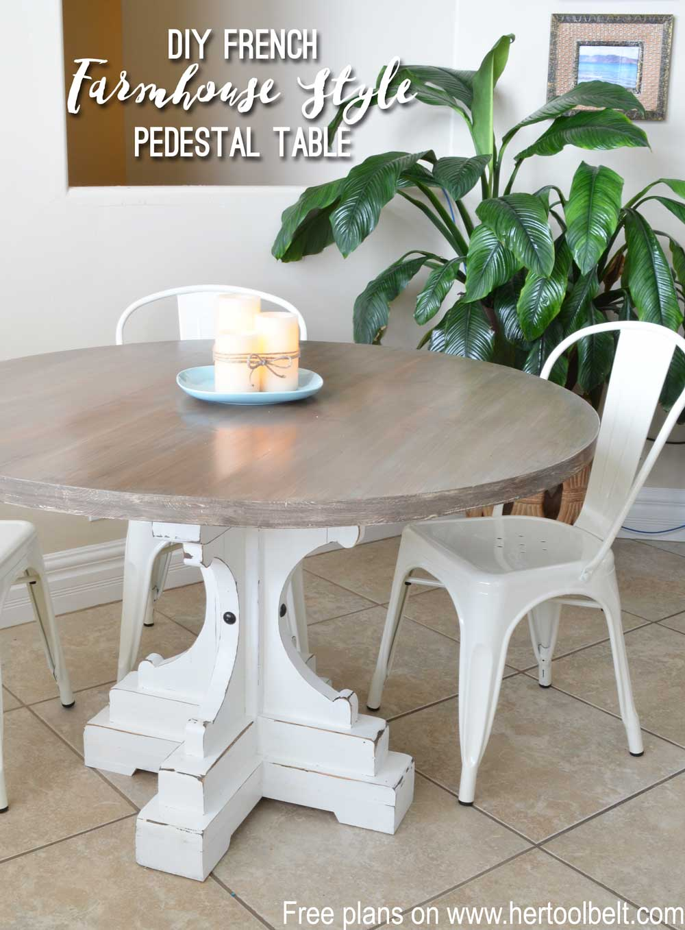 farmhouse style round pedestal table her tool belt diy french white base end plans free woodworking build chunky small bathroom accent tables kitchen side ikea turquoise lamp dog
