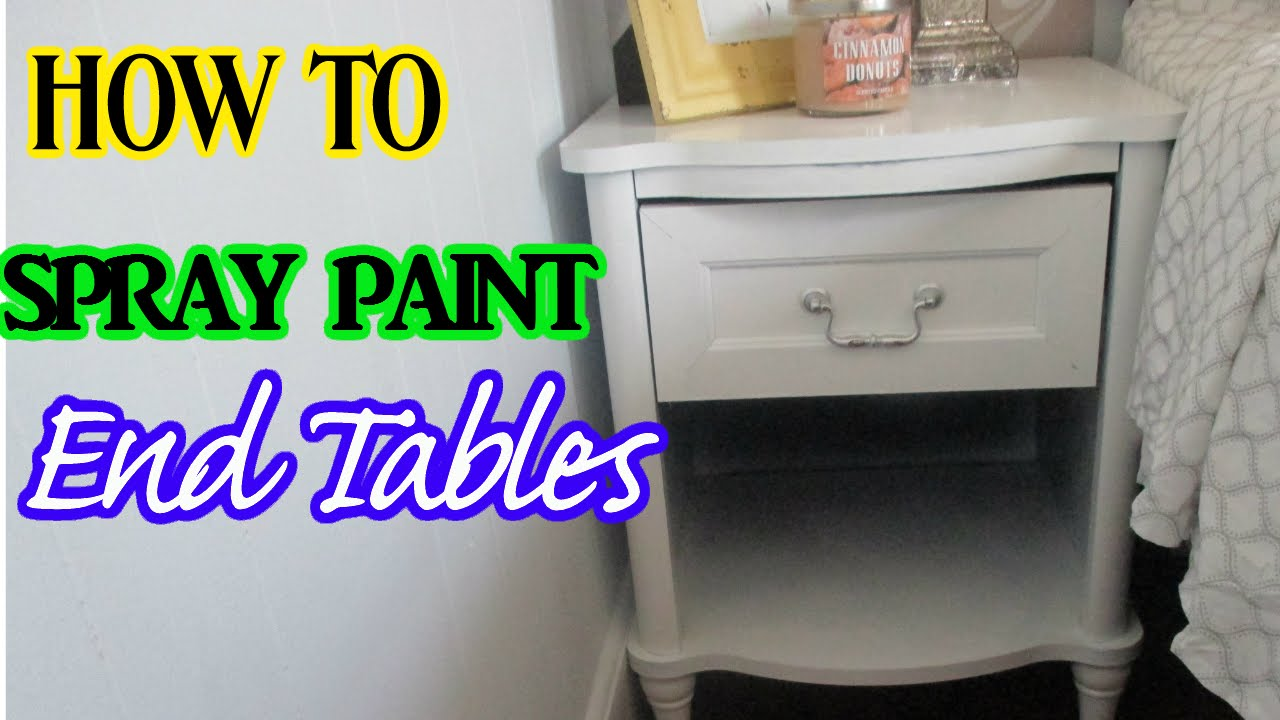 how spray paint end tables painted wood accent table patio furniture las vegas bookcase dale tiffany ceiling lamps inexpensive console skinny couch battery standard lamp big