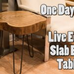 one day build live edge slab end table accent brown tables edmonton media console kitchen lamp shades ikea clothes storage whole wedding linens hexagon outdoor bench set lamps 150x150