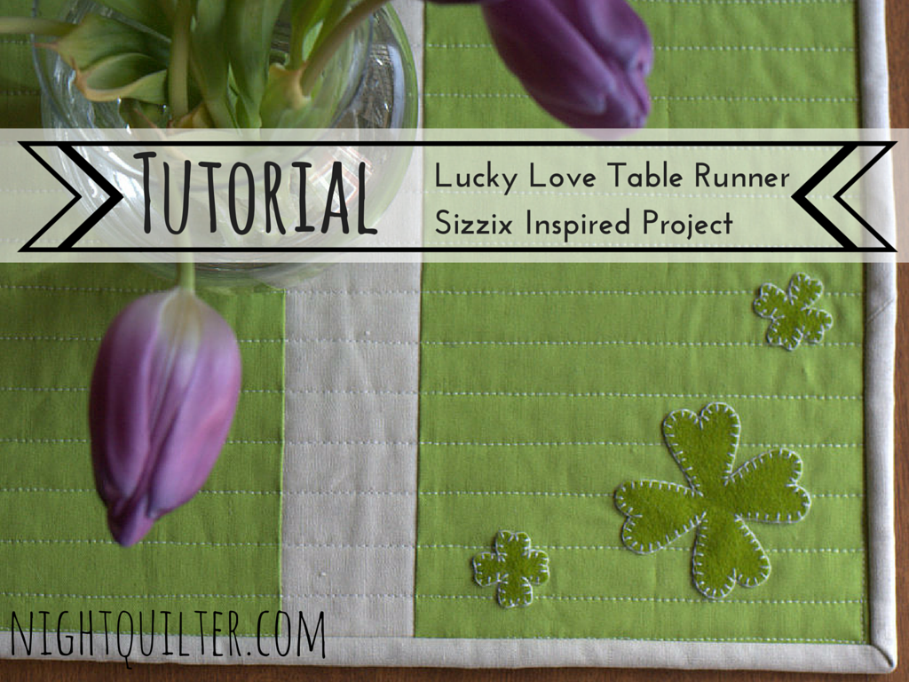 table runner night quilter tutorial patricks day accent your focus free pattern patrick sizzix pottery barn round glass dining coffee with gold trim black and end sets white