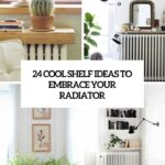 cool shelf ideas embrace your radiator shelterness cover floating white kitchen cabinet open end tips for laying vinyl floor tiles corner support bracket rustic beam butcher block 150x150