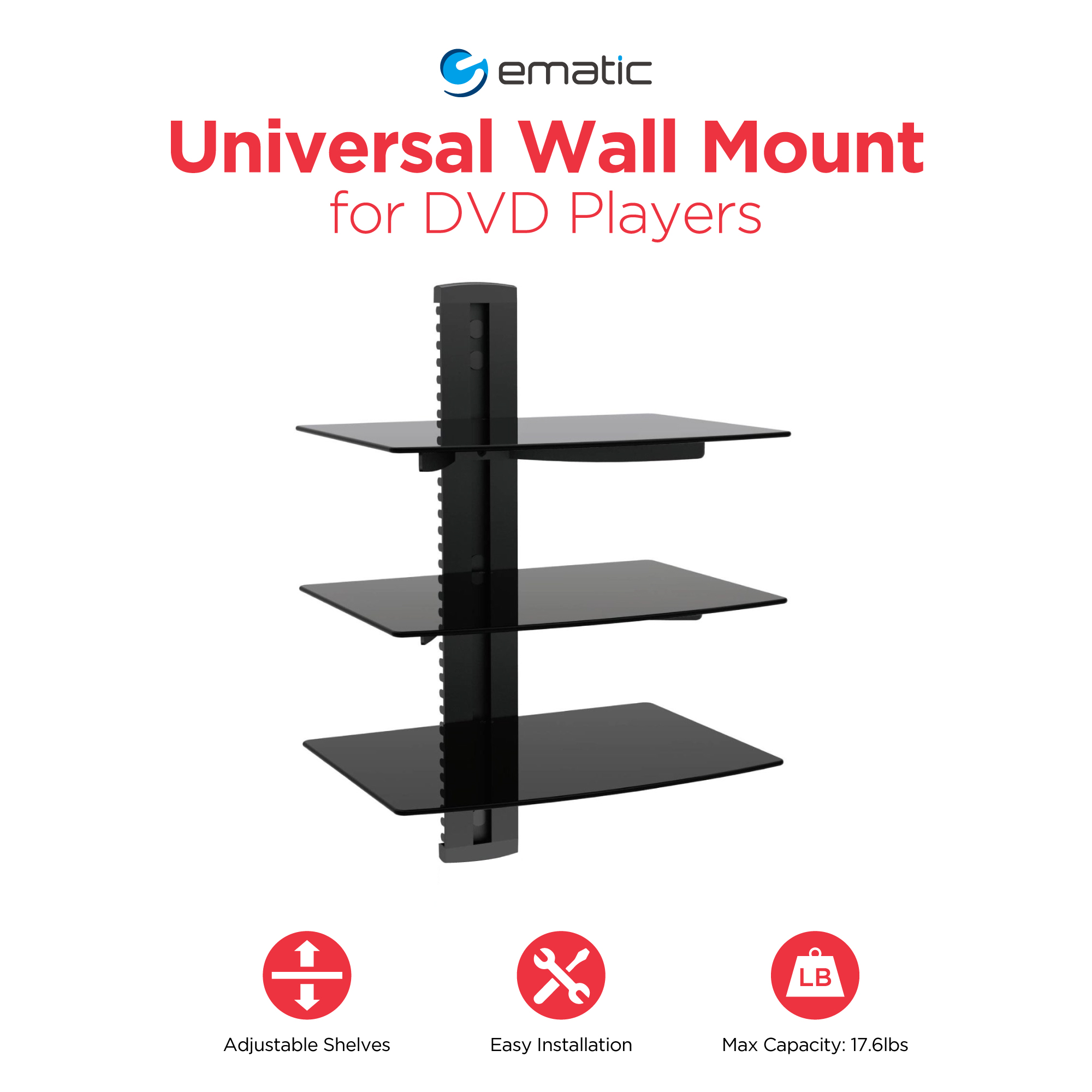 ematic adjustable shelf universal dvd player wall mount floating glass open cabinet design metal brackets shower tray seal oak wood fireplace mantels shelving unit for mantel