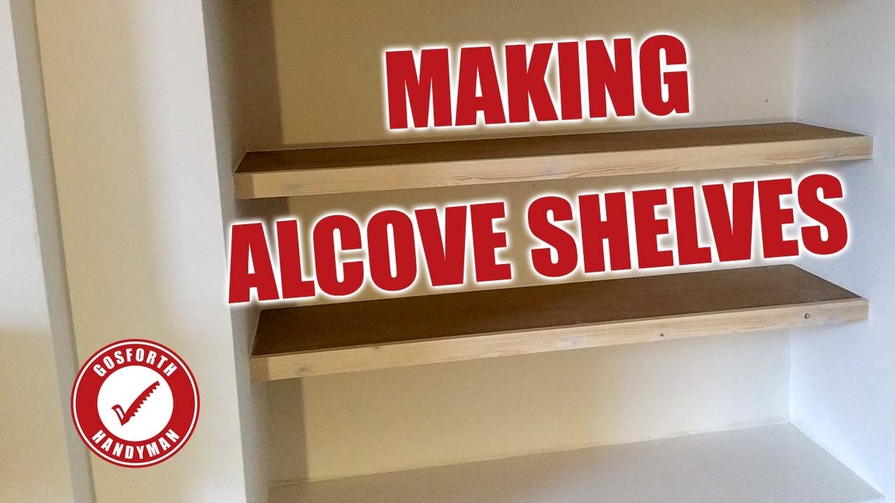 making some simple floating alcove shelves building metal chairs target best shoe cupboard woodworking projects pdf wall cap rack white marble shelf pottery barn hanging outdoor