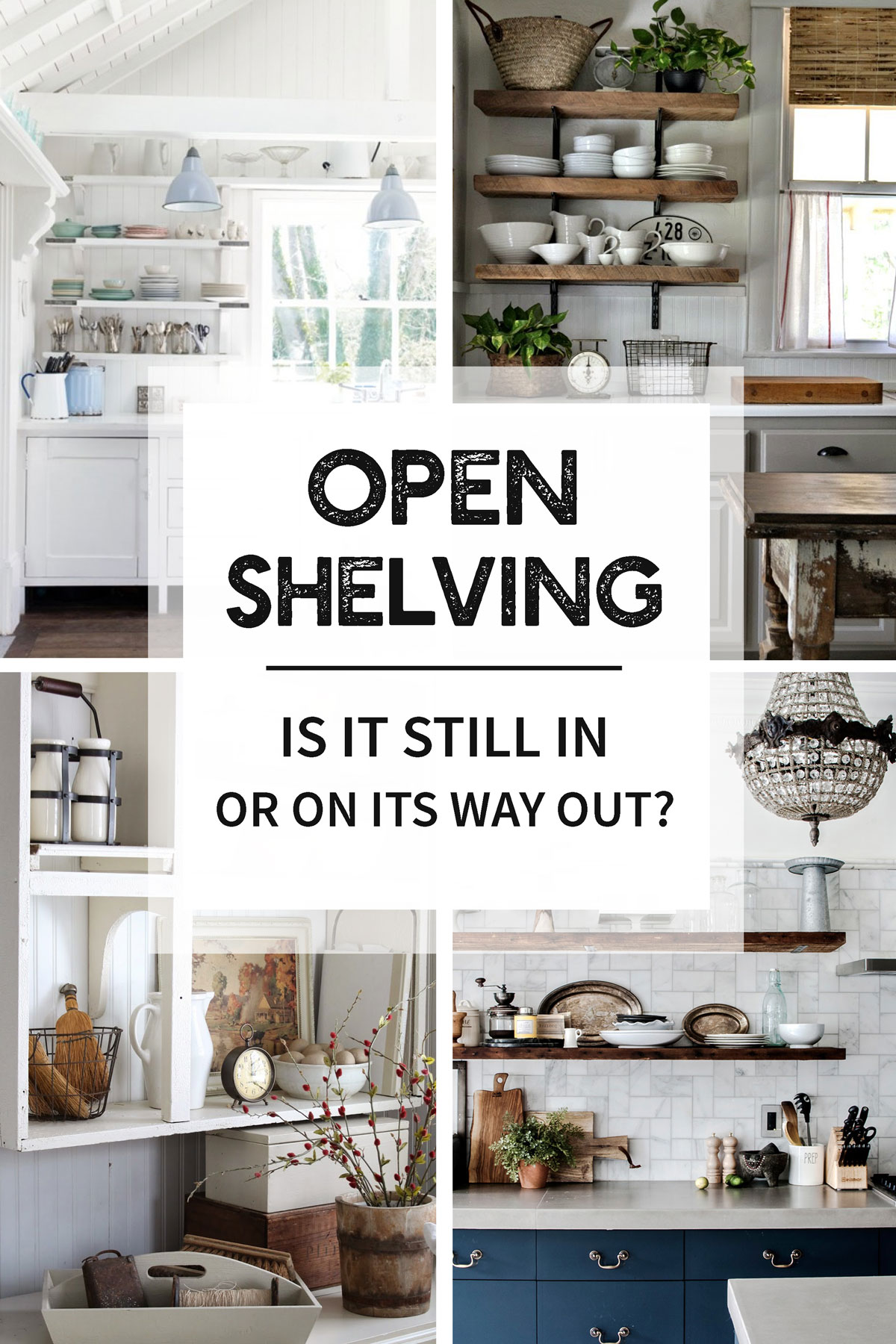 open shelving still its way out tidbits floating shelves over kitchen island compelling opinions barn wood furniture pine corner unit lack ikea bathroom drawers garage workbench